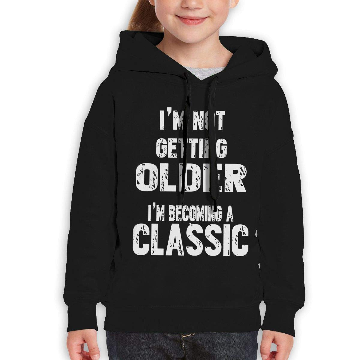 Boys Girls Im Not Getting Older Im Becoming A Classic Teen Youth Hoodies Black