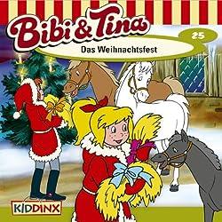 Das Weihnachtsfest (Bibi und Tina 25)