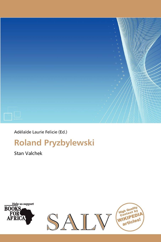 Roland Pryzbylewski - Livros na Amazon Brasil- 9786138776406