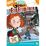 As Told by Ginger: Far From Home by Nickelodeon