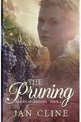 The Pruning (American Dreams) Paperback