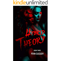 Hybrid Theory (Noc City Trilogy Book 3)
