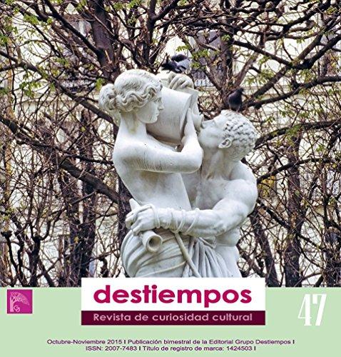 Descargar Libro Revista Destiempos N 47 : Revista De Divulgación Académica Y Cultural Marina Bianchi