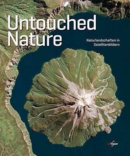 Untouched Nature: Naturlandschaften in Satellitenbildern