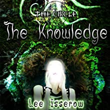 The Knowledge: The Circle, Book 2 Audiobook by Lee Isserow Narrated by Lee Isserow