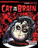 CAT IN THE BRAIN [Blu-ray]