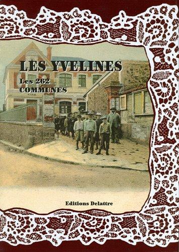 """""""les Yvelines ; les 262 communes"""""""