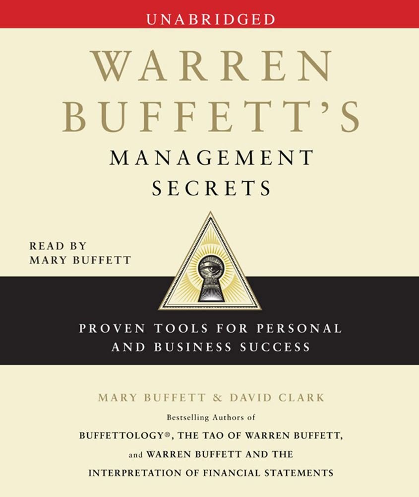 Warren Buffett's Management Secrets: Proven Tools for Personal and Business  Success: Mary Buffett, David Clark: 9780743597340: Amazon.com: Books - Warren Buffett's Management Secrets: Proven Tools For Personal And