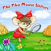 Books for Kids: The Five Mouse Sisters (Children's Book, Picture Books, Preschool Books, Baby Books, Kids Books, Ages 3-5)
