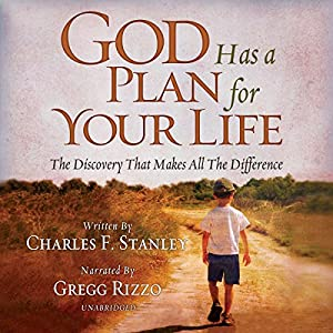 Download audiobook God Has a Plan for Your Life: The Discovery That Makes All the Difference