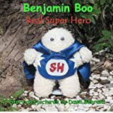Benjamin Boo Real Super Hero, Dawn Behrens, 0985750006