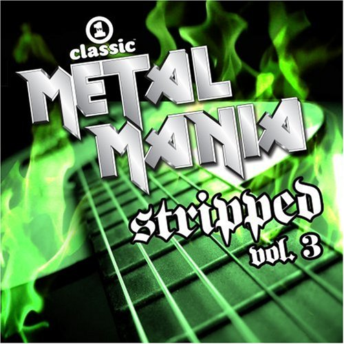 VH1 Classic Metal Mania Stripped, Vol. 3 by Sidewinder Music / VH1