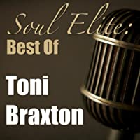 Soul Elite: Best Of Tony Braxton