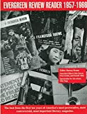 Evergreen Review Reader: 1957-1966