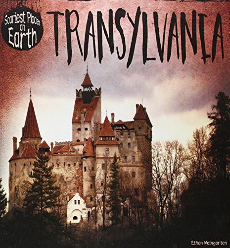 Transylvania (Scariest Places on Earth)