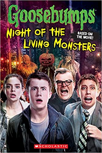 Buy Goosebumps The Movie Night Of The Living Monsters Book Online