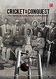 Cricket & Conquest