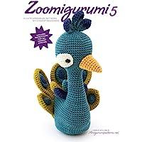 Zoomigurumi 5: 15 Cute Amigurumi Patterns by 12 Great Designers