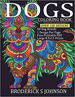 Amazon.com: Colorful Dogs Coloring Book: A Dog Lovers Delight ...