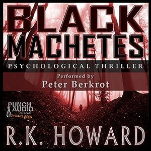 Black Machetes Audiobook