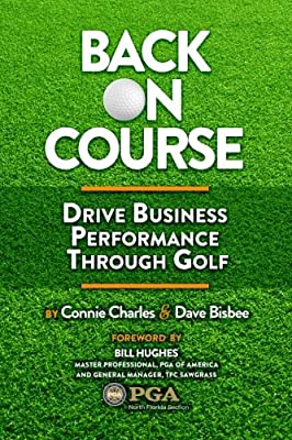 Back on Course: Drive Business Performance Through Golf
