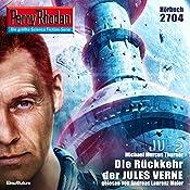 Die Rückkehr der Jules Verne (Perry Rhodan 2704) | Michael Marcus Thurner
