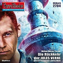 Die Rückkehr der Jules Verne (Perry Rhodan 2704)