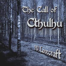 The Call of Cthulhu Audiobook by H.P. Lovecraft Narrated by Ron Welch