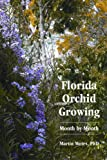img - for Florida Orchid Growing Month by Month book / textbook / text book