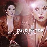 Dust in the Wind by Madd Mudd & Vondrau (2009-04-07?