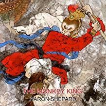 The Monkey King: A Superhero Tale of China, Retold from The Journey to the West (World Classics)
