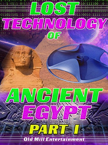 Lost Technology of Ancient Egypt: Part I on Amazon Prime Video UK