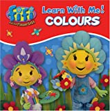 Colours. (Fifi and the Flowertots)