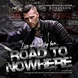 Road to Nowhere (Road to Nowhere series, Book 1)