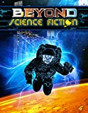 Beyond Science Fiction Issue 4