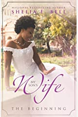 My Son's Wife: The Beginning (My Son's Wife Series) Paperback