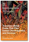 Transition Metal Oxide Thin Film-Based Chromogenics and Devices (Metal Oxides)