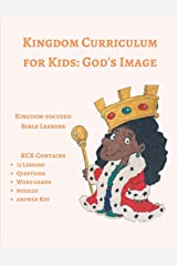 Kingdom Curriculum for Kids 3: God's Image Paperback