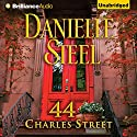 44 Charles Street Audiobook by Danielle Steel Narrated by Arthur Morey