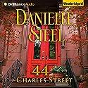 44 Charles Street Hörbuch von Danielle Steel Gesprochen von: Arthur Morey