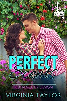 Perfect Scents (Romance By Design) by [Taylor, Virginia]