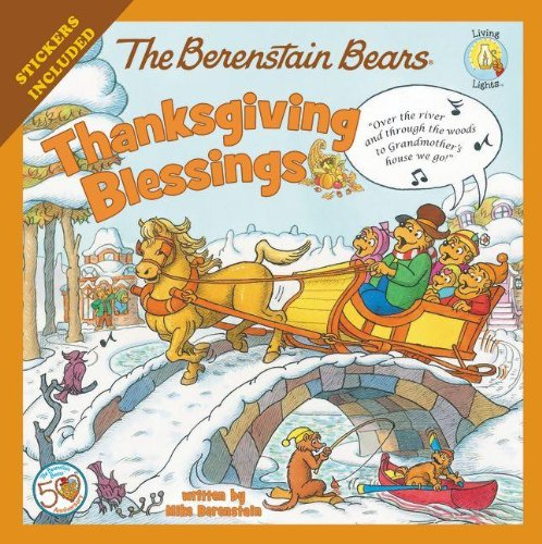 The Berenstain Bears Thanksgiving Blessings (Berenstain Bears/Living Lights)