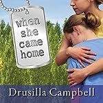 When She Came Home | Drusilla Campbell