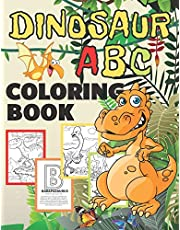 Dinosaur ABC Coloring Book: Big Alphabet Dino Colouring Books with Dinosaurs Facts