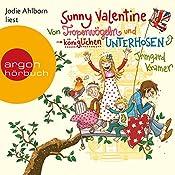 Von Tropenvögeln und königlichen Unterhosen (Sunny Valentine 1) | Irmgard Kramer