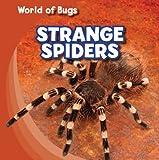 Strange Spiders, Greg Roza, 1433946114