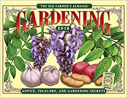 The Old Farmers Almanac 2018 Gardening Calendar Old Farmers