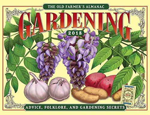The Old Farmers Almanac 2018 Gardening Calendar