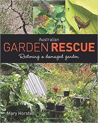 Book Australian Garden Rescue: Restoring a Damaged Garden by Mary Horsfall (2015-01-22)