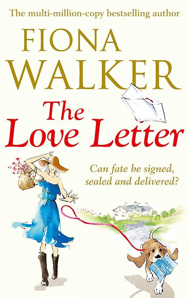 The Love Letter: Amazon co uk: Fiona Walker: 9780751547894: Books